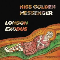 Purchase Hiss Golden Messenger - London Exodus (Live)