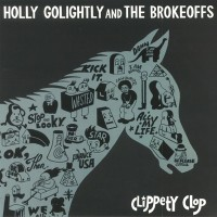 Purchase Holly Golightly - Clippety Clop