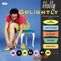 Purchase Holly Golightly - Singles Round-Up (Deluxe Edition)