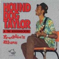 Purchase Hound Dog Taylor - Freddie's Blues