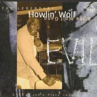 Purchase Howlin' Wolf And The Wolf Gang - Evil - Live At Joe's Place 1973
