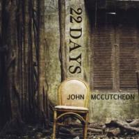 Purchase John Mccutcheon - 22 Days