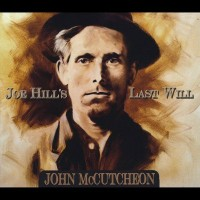 Purchase John Mccutcheon - Joe Hill's Last Will