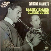 Purchase Barney Bigard & Claude Luter - Swinging Clarinets (Vinyl)