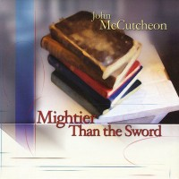 Purchase John Mccutcheon - Mightier Than The Sword