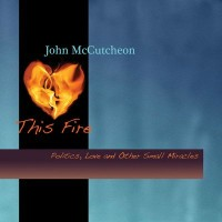 Purchase John Mccutcheon - This Fire