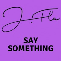 Purchase J.Fla - Say Something