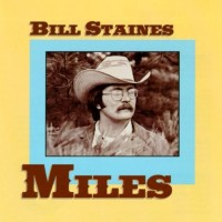 Purchase Bill Staines - Miles (Vinyl)