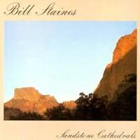 Purchase Bill Staines - Sandstone Cathedrals (Vinyl)