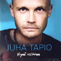 Purchase Juha Tapio - Hyvä Voittaa