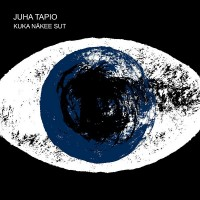 Purchase Juha Tapio - Kuka Näkee Sut