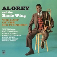 Purchase Al Grey - The Last Of The Big Plungers/The Thinking Man's Trombone (With The Basie Wing)