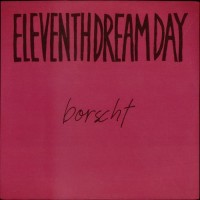 Purchase Eleventh Dream Day - Borscht (Vinyl)