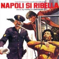 Purchase Franco Campanino - Napoli Si Ribella OST (Reissued 2010)