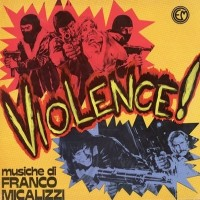 Purchase Franco Micalizzi - Violence! OST (Vinyl)