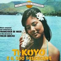 Purchase Franmcesco De Masi - Ti-Koyo E Il Suo Pescecane (OST) (Reissued 1992)