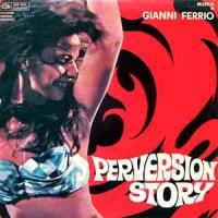 Purchase Gianni Ferrio - Perversion Story (Vinyl)