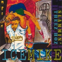 Purchase Ice Mike - Slammin' Theez Hoz