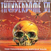 Purchase VA - Thunderdome VI - From Hell To Earth CD1