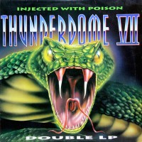 Purchase VA - Thunderdome VII - Injected With Poison CD1
