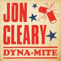 Purchase Jon Cleary - Dyna-Mite (CDS)