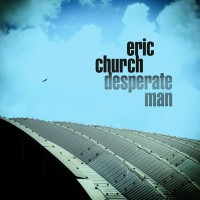 Purchase Eric Church - Desperate Man