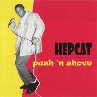 Purchase Hepcat - Push 'n Shove