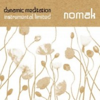 Purchase Nomak - Dynamic Meditation - Instrumental Limited