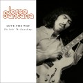 Buy Jorge Santana - Love The Way: The Solo '70s Recordings Mp3 Download