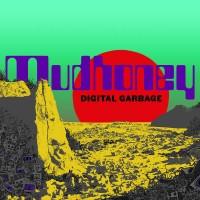 Purchase Mudhoney - Digital Garbage