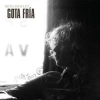 Purchase Beth Rowley - Gota Fria