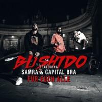 Purchase Bushido - Für Euch Alle (Feat. Samra & Capital Bra) (CDS)