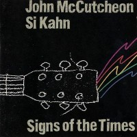 Purchase John Mccutcheon - Signs Of The Times (With Si Kahn)