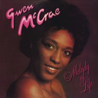 Purchase Gwen Mccrae - Melody Of Life (Reissued 2013)