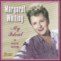 Purchase Margaret Whiting - My Ideal - The Definitive Collection CD1