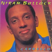Purchase Hiram Bullock - Carrasco