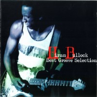 Purchase Hiram Bullock - Best Groove Selection