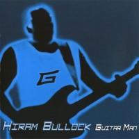Purchase Hiram Bullock - Guitar Man