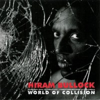 Purchase Hiram Bullock - World Of Collision