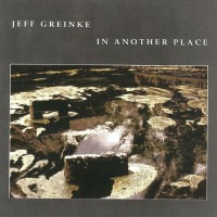 Purchase Jeff Greinke - In Another Place