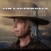 Purchase Jim Lauderdale - Time Flies
