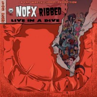 Purchase NOFX - Ribbed - Live In A Dive