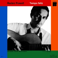 Purchase Baden Powell - Tempo Feliz (Reissued 2003)