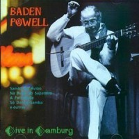 Purchase Baden Powell - Live In Hamburg (Felicidades)