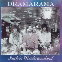 Purchase Dramarama - Stuck In Wonderamaland