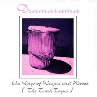 Purchase Dramarama - The Days Of Wayne And Roses (The Trash Tapes)