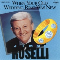Purchase Jimmy Roselli - When Your Old Wedding Ring Was New
