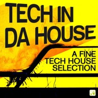 Purchase VA - Tech In Da House - A Fine Tech House Selection