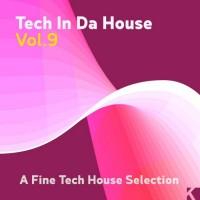Purchase VA - Tech In Da House Vol. 9 - A Fine Tech House Selection