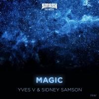 Purchase Yves V & Sidney Samson - Magic (CDS)
